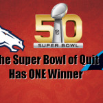 The Super Bowl of Quit Has One Winner