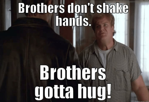 Brother's Don't Shake Hands