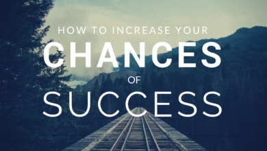Increase Chances of Success